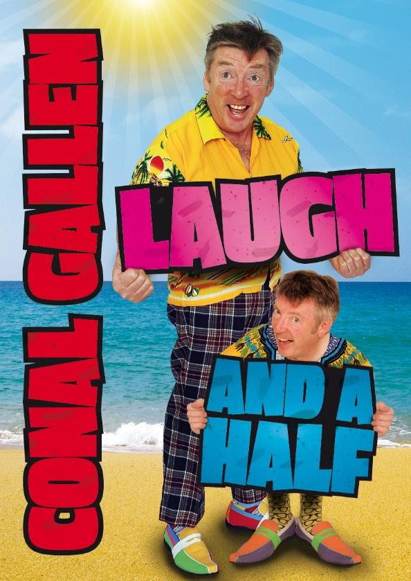 Have 'A Laugh and a Half' with Conal Gallen